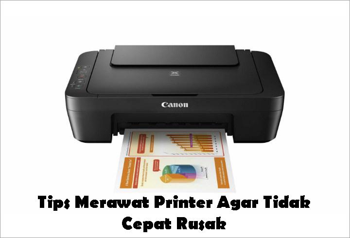 Tips Merawat Printer Agar Tidak Cepat Rusak
