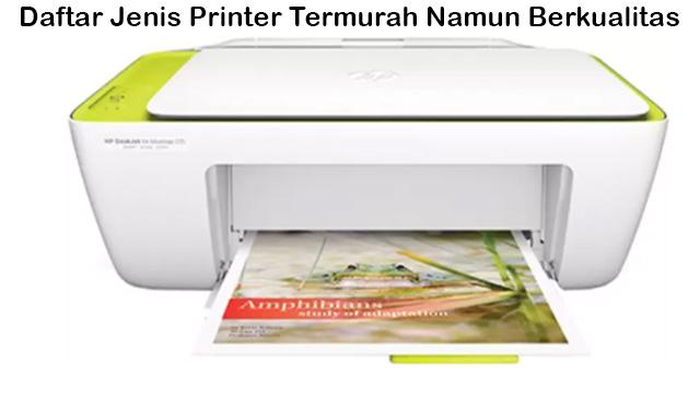 Daftar Jenis Printer Termurah Namun Berkualitas