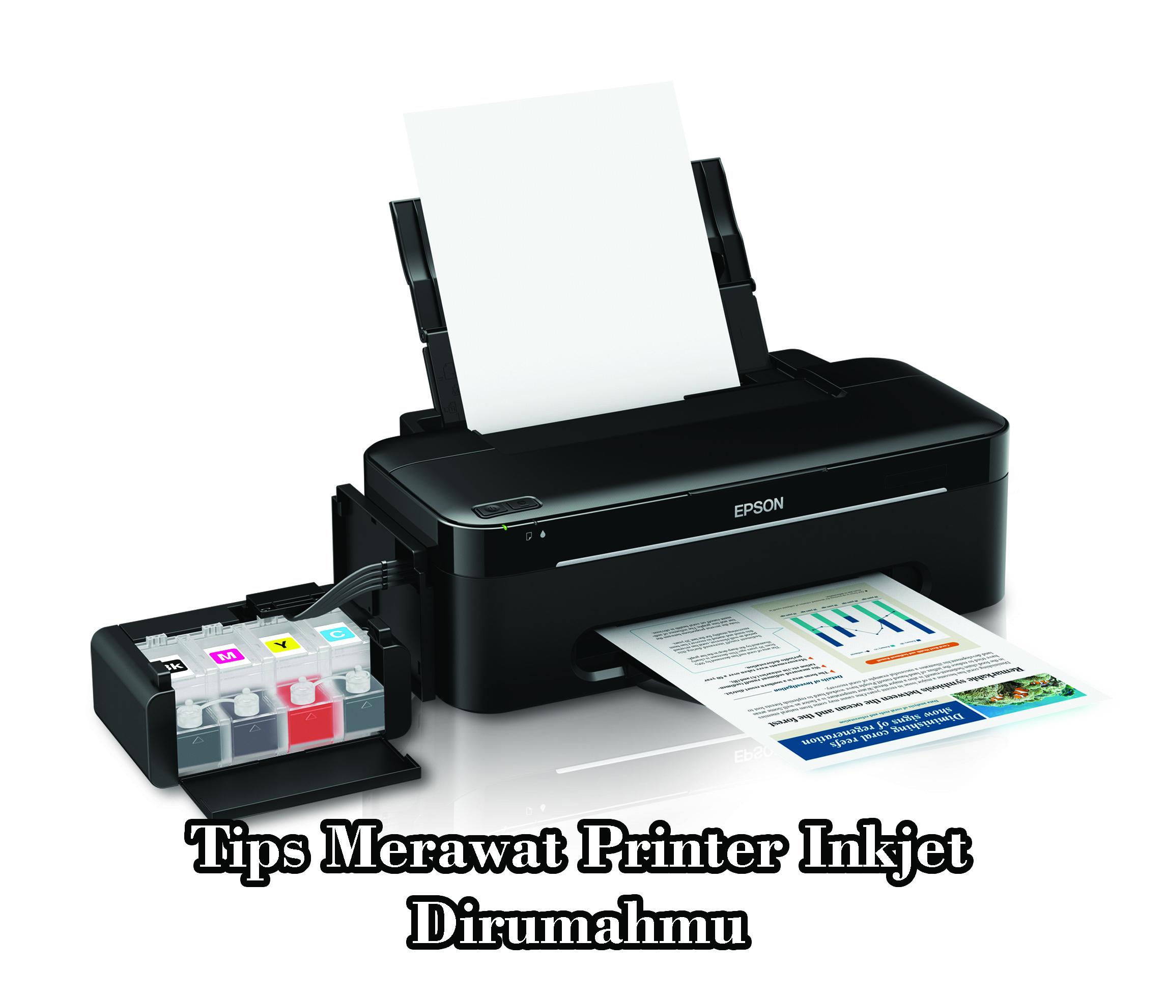 Tips Merawat Printer Inkjet Dirumahmu