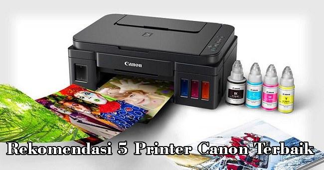 Rekomendasi 5 Printer Canon Terbaik