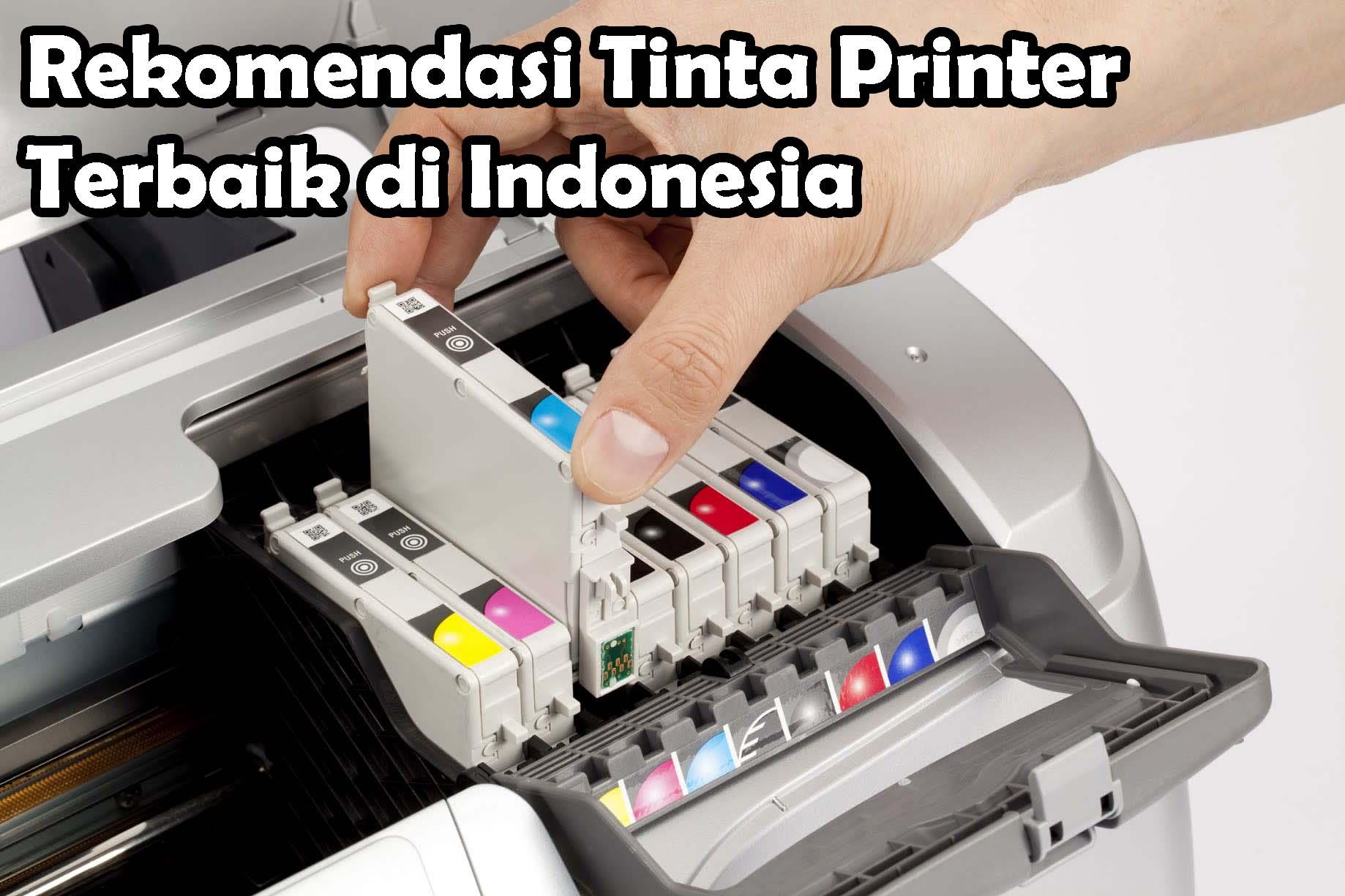 Rekomendasi Tinta Printer Terbaik di Indonesia