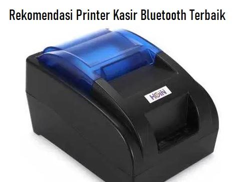 Rekomendasi Printer Kasir Bluetooth Terbaik
