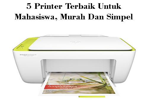 5 Printer Terbaik Untuk Mahasiswa, Murah Dan Simpel