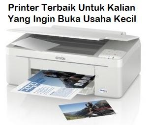 Printer Terbaik Untuk Kalian Yang Ingin Buka Usaha Kecil