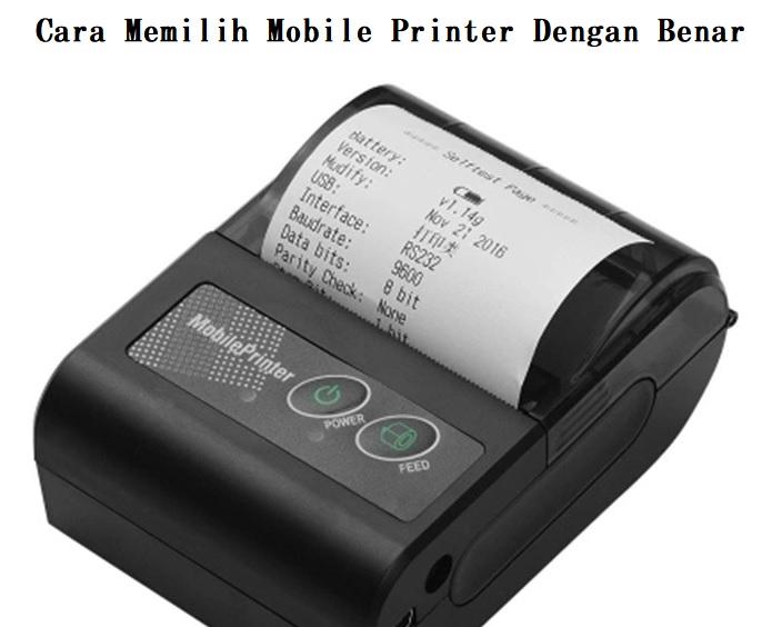Cara Memilih Mobile Printer Dengan Benar