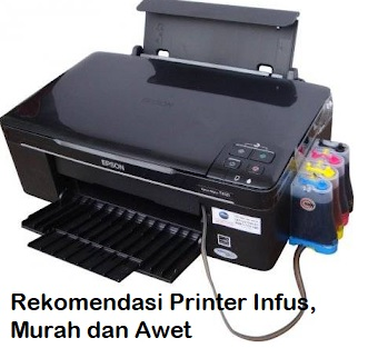 Rekomendasi Printer Infus, Murah dan Awet