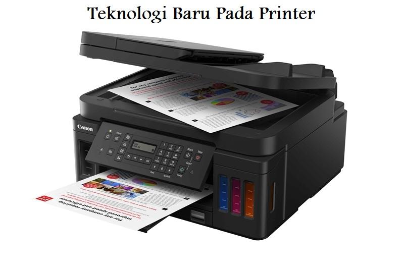 Teknologi Baru Pada Printer
