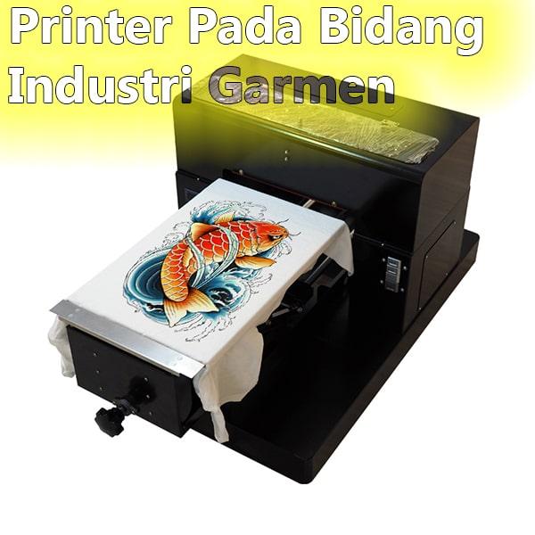 Printer Pada Bidang Industri Garmen